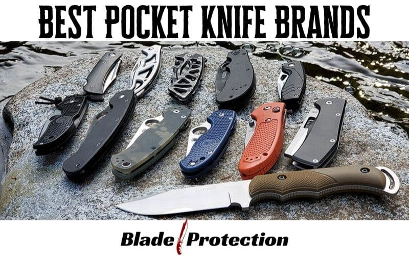 Best Pocket Knife Brands : Which Ones Are Worth Your Money?