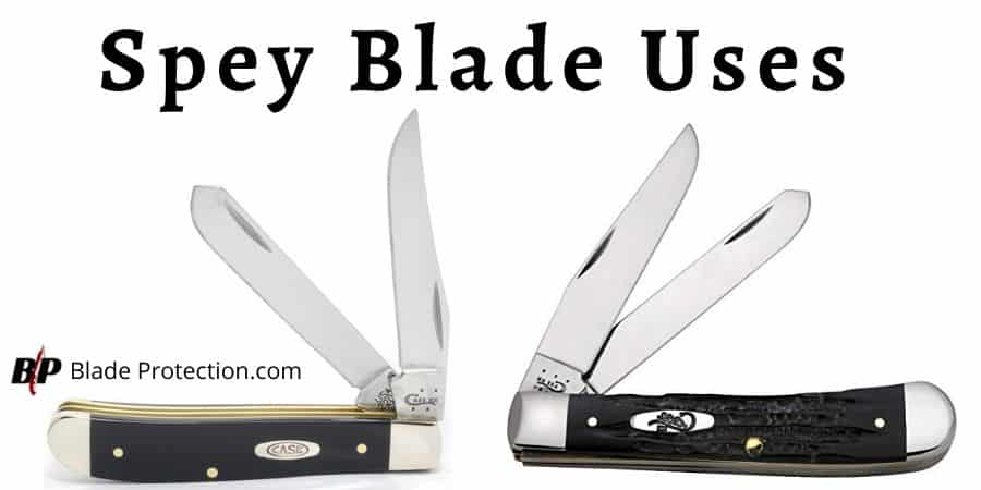 Spey Blade Uses
